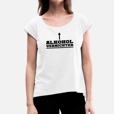 Alcoholic alcohol - Women's T-Shirt with rolled up sleeves