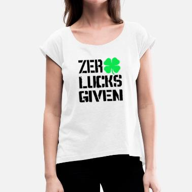 Zero Kids Zero Lucks Given Shamrock Ireland Tee Shirt - Women's T-Shirt with rolled up sleeves