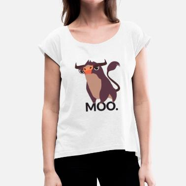Moo Moo - Women's T-Shirt with rolled up sleeves