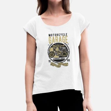 Motorcycle Garage Motorcycle Garage Classic - Women's T-Shirt with rolled up sleeves