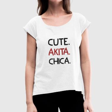 cute akita chica - Women's T-Shirt with rolled up sleeves
