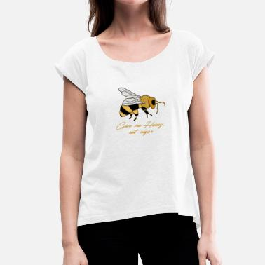 Wildbienen Give me Honey, not sugar - Frauen T-Shirt mit gerollten Ärmeln