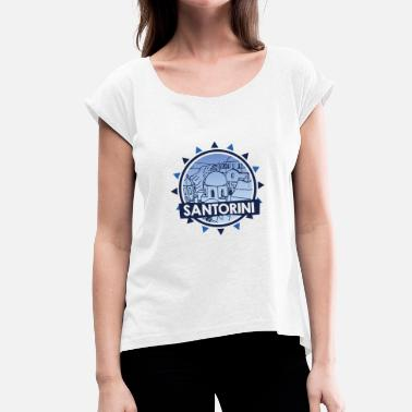 Santorini Santorini - White Houses City Greece Shirt - Women's T-Shirt with rolled up sleeves