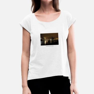 Hamburg Port Port of Hamburg - Women's T-Shirt with rolled up sleeves