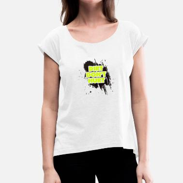 Motocross Comic DIRT DON'T HURT - MOTOCROSS - Frauen T-Shirt mit gerollten Ärmeln