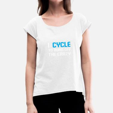 My Therapy My bike is my therapy - Women's T-Shirt with rolled up sleeves