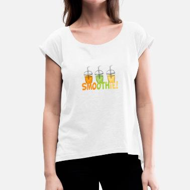 Smoothies smoothie - Women's T-Shirt with rolled up sleeves