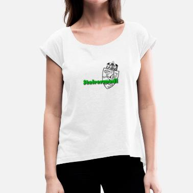 Steiermark Steirermadl Steiermark Frau Steirerin Gift idea - Women's T-Shirt with rolled up sleeves