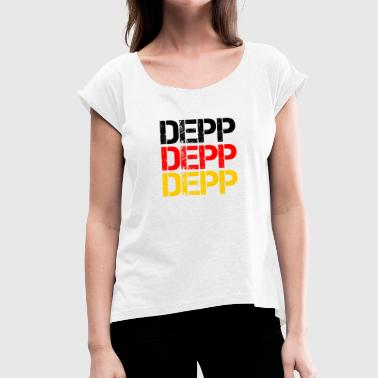 DEPP DEPP DEPP - Women's T-Shirt with rolled up sleeves