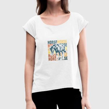 Mould Horse Pony Ross Riding Horsewoman Gift Idea - Women's T-Shirt with rolled up sleeves