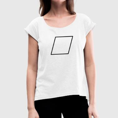 Parallelogram Mathematik Symbol - Parallelogram - Women's T-Shirt with rolled up sleeves