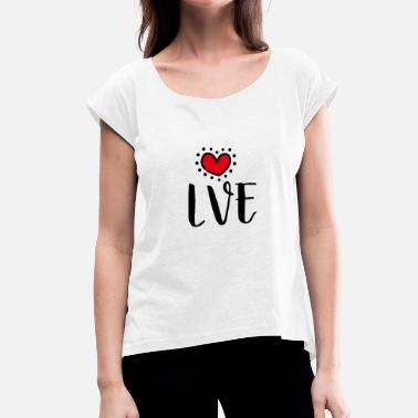 Cool Love Shirt - Love gift with heart - Maglietta da donna con risvolti
