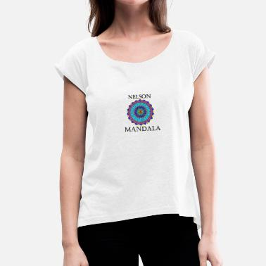Mandela Nelson - Women's T-Shirt with rolled up sleeves