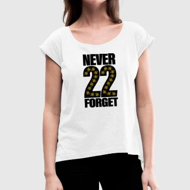 MANCHESTER NEVER FORGET 22 - Women's T-Shirt with rolled up sleeves