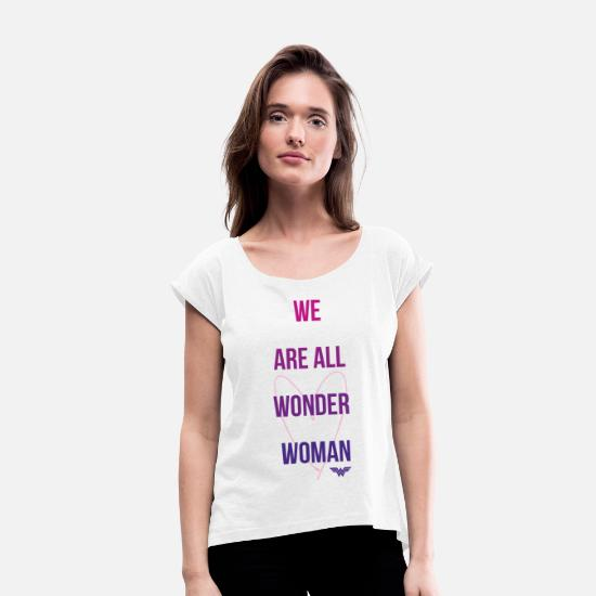 Citations T-shirts - DC Comics We Are All Wonder Woman - T-shirt à manches retroussées Femme blanc
