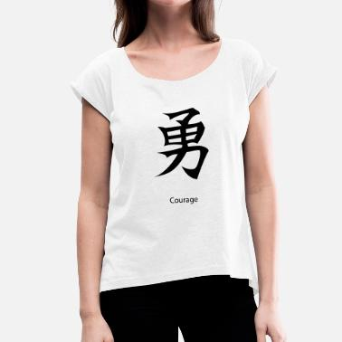 Courage Kanji Courage - T-shirt med upprullade ärmar dam