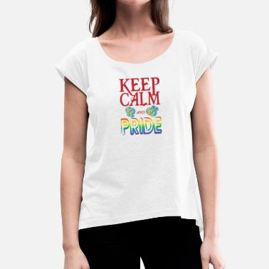 Bisexual Fuck Gay t shirts Keep calm and pride on - Women's T-Shirt with rolled up sleeves