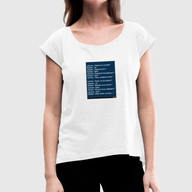 joking - Women's T-Shirt with rolled up sleeves