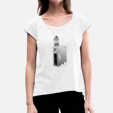 Vapers vaper - Women's T-Shirt with rolled up sleeves