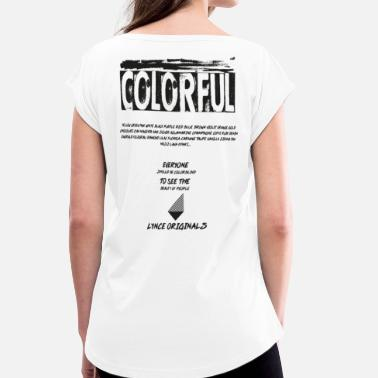 Colorful COLORFUL - Frauen T-Shirt mit gerollten Ärmeln