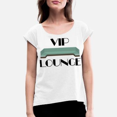 Salon VIP - Club Bar Noble Celebrate Private - T-shirt à manches retroussées Femme