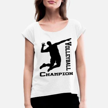 Passierschlag Volleyball Champion Athlete T-Shirt, Sports Jersey - Women's Rolled Sleeve T-Shirt