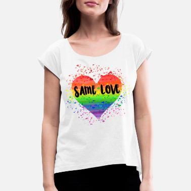Gay Pride Same Love Tasche - Women's Rolled Sleeve T-Shirt