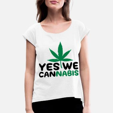 Yes We Cannabis Yes we Cannabis! - T-shirt med rulleærmer dame