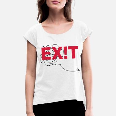 Exit EXIT - Women's Rolled Sleeve T-Shirt