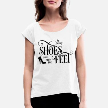 Shoes Shoes - Women's Rolled Sleeve T-Shirt
