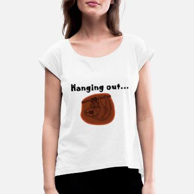 Hang Out hanging out ... - Women's Rolled Sleeve T-Shirt