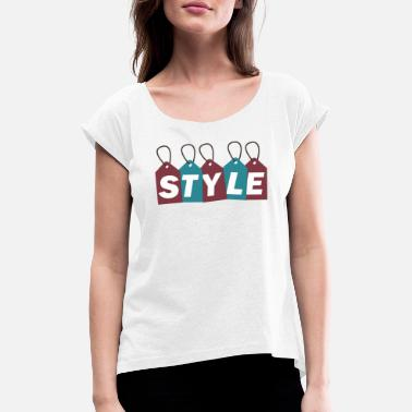 Style Style - Women's Rolled Sleeve T-Shirt