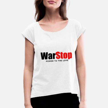WarStop Power to the Love - T-shirt med rulleærmer dame