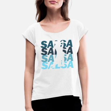 Spanish Salsa Salsa - Women's T-Shirt with rolled up sleeves