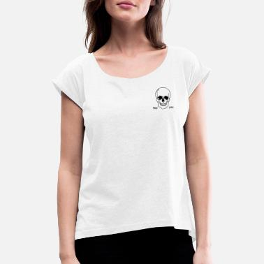 Crypt Skull basic hey you - Women's Rolled Sleeve T-Shirt
