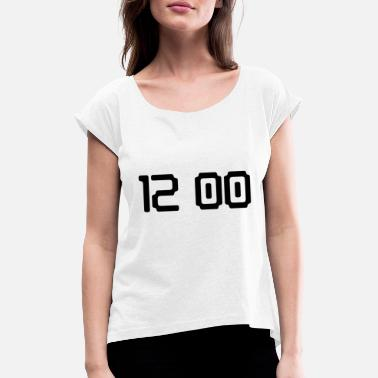 Digital Display Time 12 o'clock digital - Women's T-Shirt with rolled up sleeves