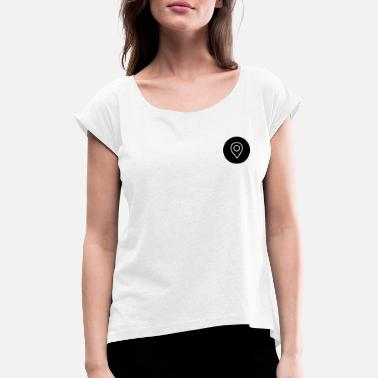 Location Location location symbol - Women's Rolled Sleeve T-Shirt