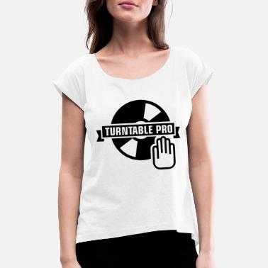 Turntable turntable_pro_1_f1 - Women's Rolled Sleeve T-Shirt