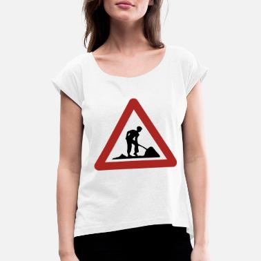 Building Site Building site - Women's T-Shirt with rolled up sleeves