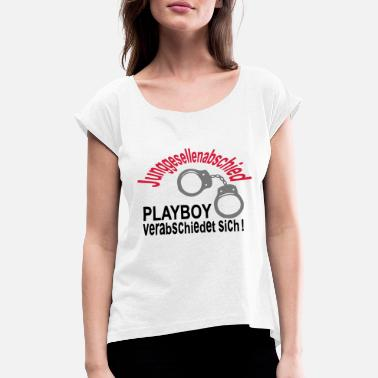 Playboy Bachelor - PLAYBOY adopted to - Women's Rolled Sleeve T-Shirt