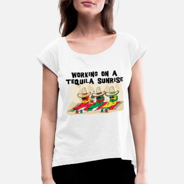 Tequila Sunrise Tequila Sunrise - Women's Rolled Sleeve T-Shirt