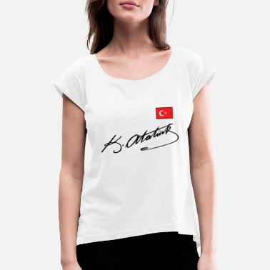 Turkey Kemal Ataturk - Turkey - Turkey - Ankara - Women's Rolled Sleeve T-Shirt