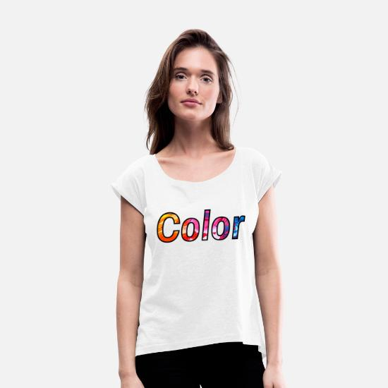 Gift Idea T-Shirts - colour - Women's Rolled Sleeve T-Shirt white