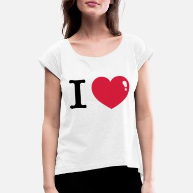 I Heart I love I Heart - Women's Rolled Sleeve T-Shirt