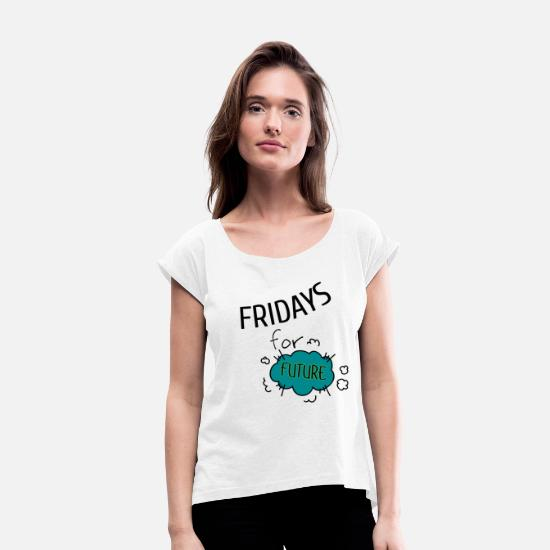 Climate T-Shirts - Fridays for Future - Women's Rolled Sleeve T-Shirt white