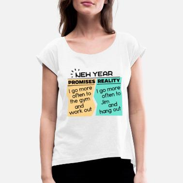 New Years Resolutions Funny saying New Year New Year resolutions intent - Women's T-Shirt with rolled up sleeves