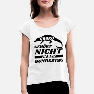 Bundestag Groko politics Bundestag Merkel funny sayings - Women's T-Shirt with rolled up sleeves