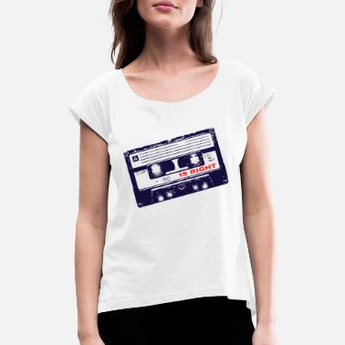 Tape Is Right - Women's Rolled Sleeve T-Shirt