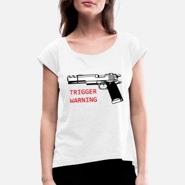 Snowflake Anti-Snowflake Trigger Warning Collection - Women's Rolled Sleeve T-Shirt
