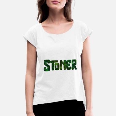 Hash Stoner Cannabis Kiffen hemp gift - Women's T-Shirt with rolled up sleeves